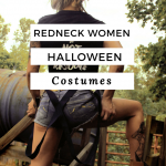 Girl Redneck Halloween Costume Ideas