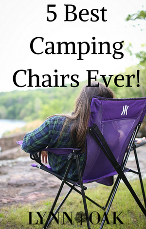 5 Best Camping Chairs Ever!