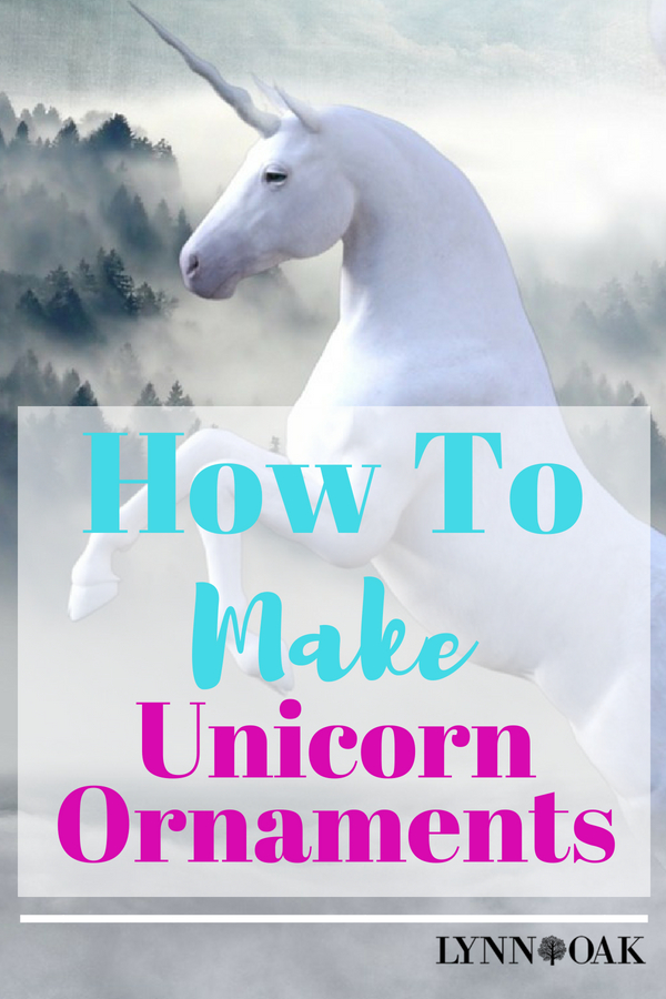 How To Make Unicorn Ornaments For Your Christmas Tree