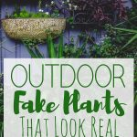 Outdoor Fake Plants That Look Real