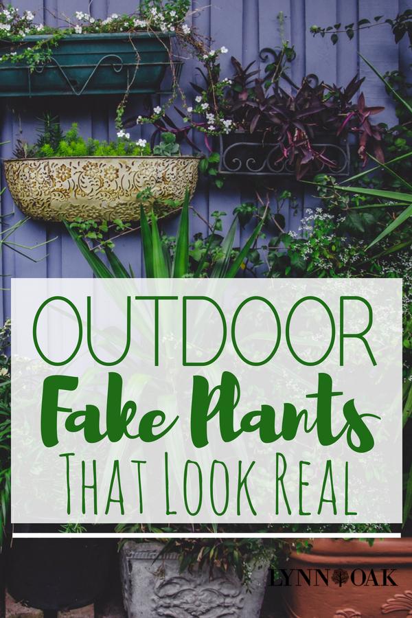 outdoor fake plants that look real lynnoak. Black Bedroom Furniture Sets. Home Design Ideas